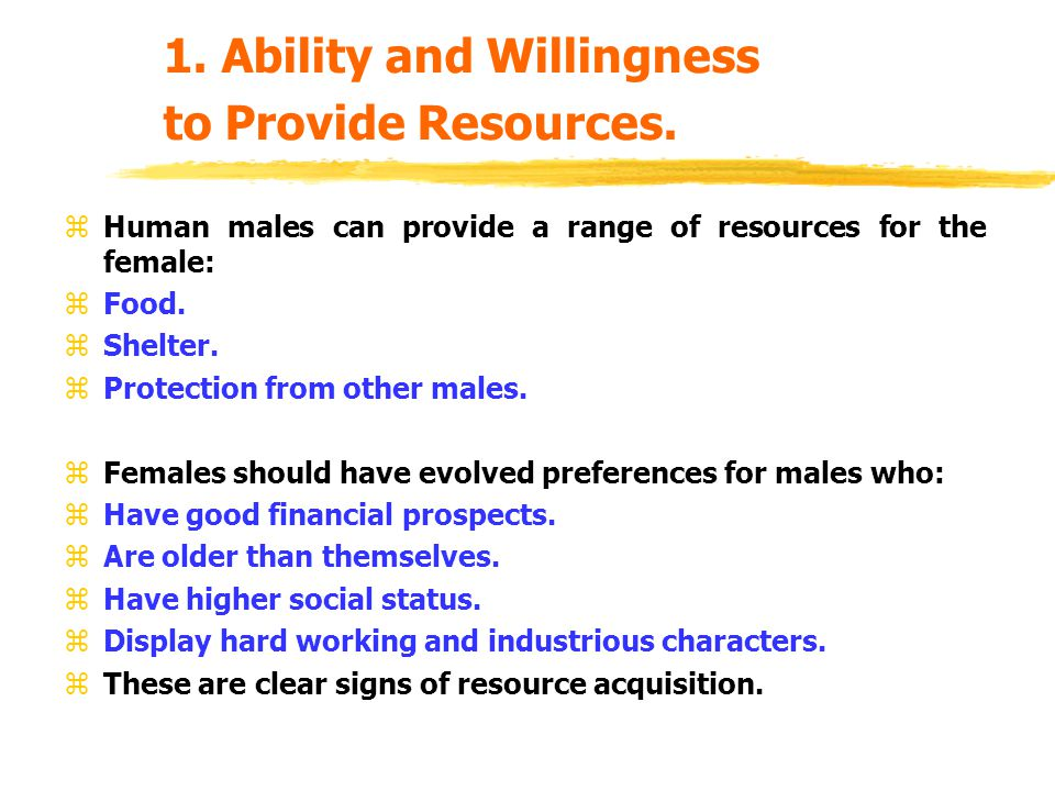 1. Ability and Willingness to Provide Resources.