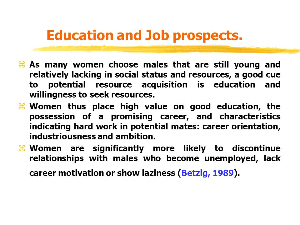 Education and Job prospects.