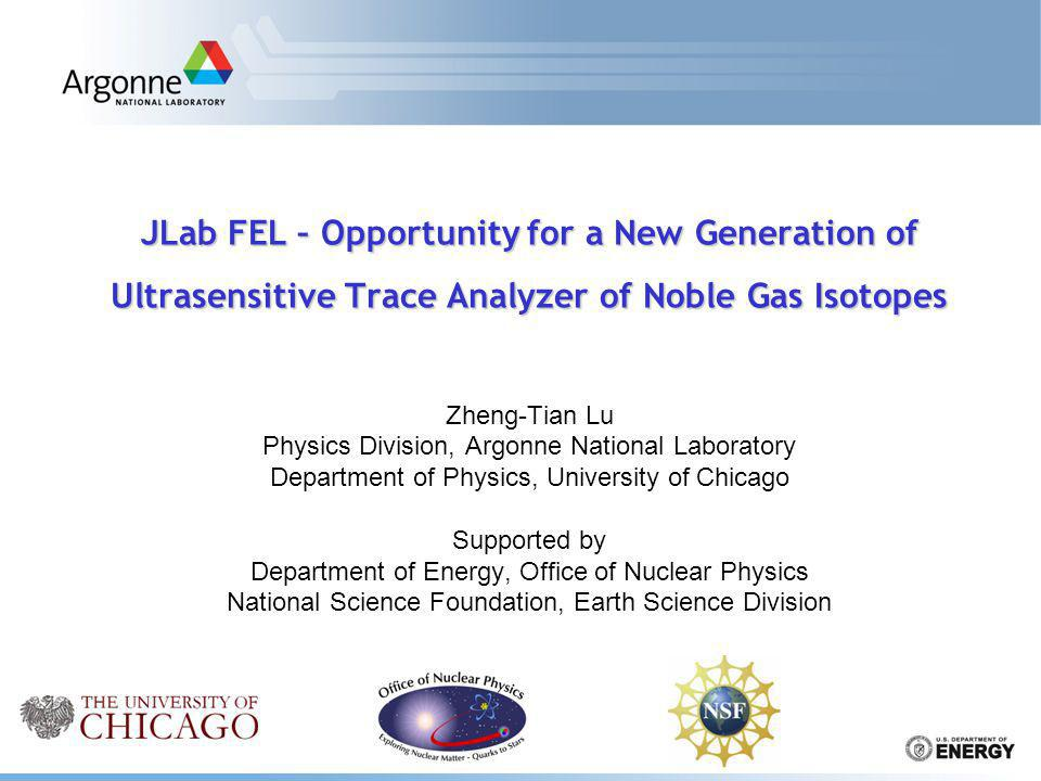 JLab FEL – Opportunity for a New Generation of Ultrasensitive Trace Analyzer of Noble Gas Isotopes
