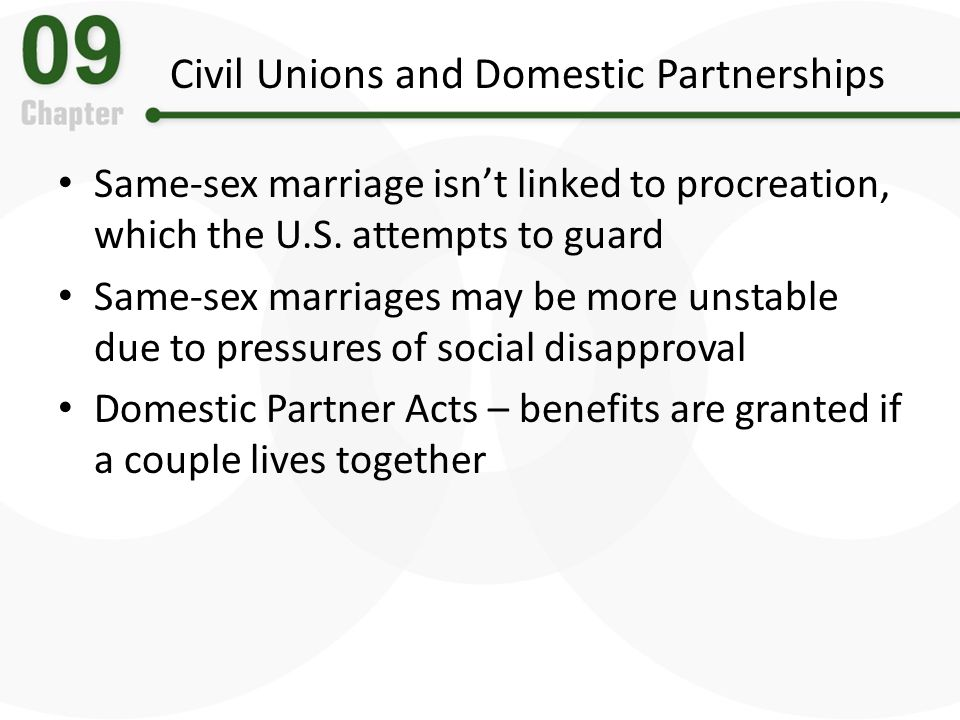 Civil Unions and Domestic Partnerships