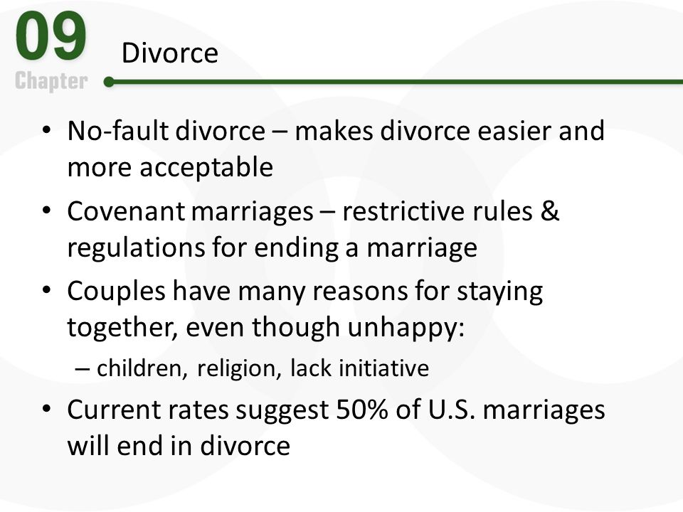 Divorce No-fault divorce – makes divorce easier and more acceptable