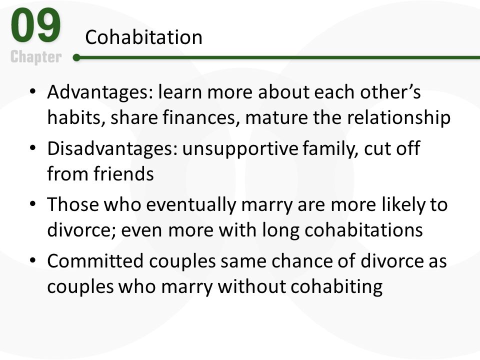 Cohabitation Advantages: learn more about each other's habits, share finances, mature the relationship.