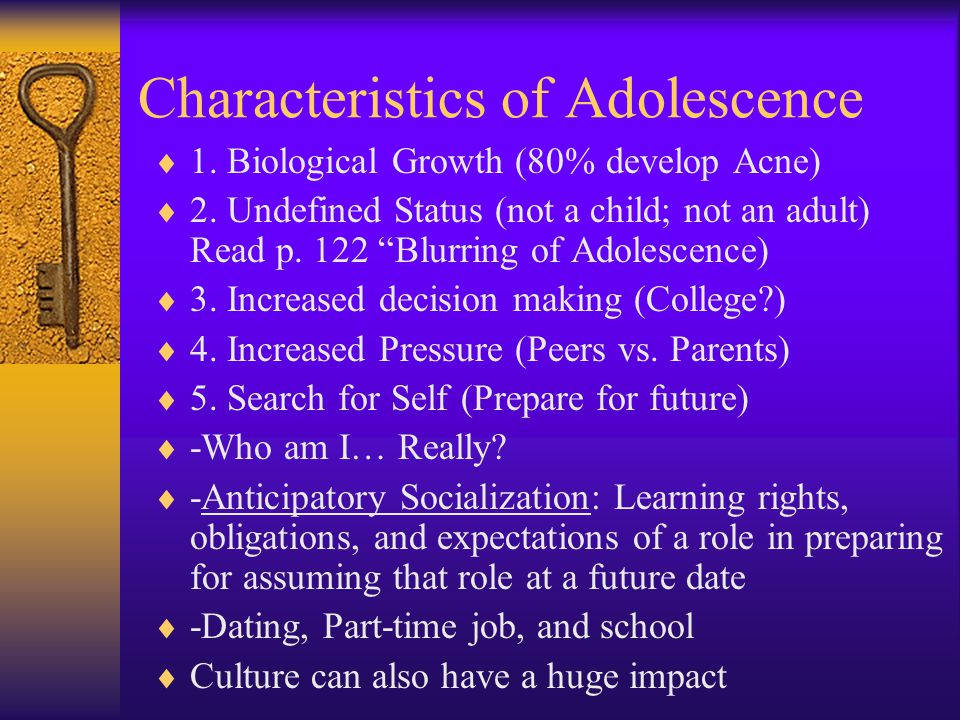 Characteristics of Adolescence