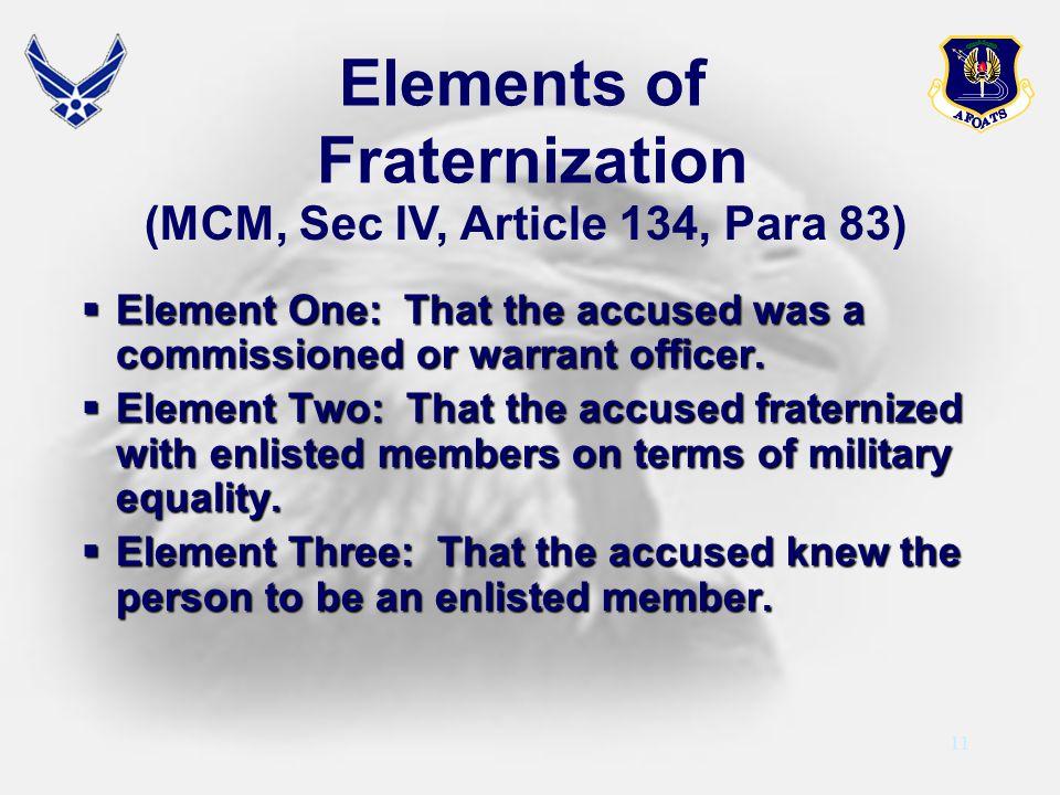 (MCM, Sec IV, Article 134, Para 83)