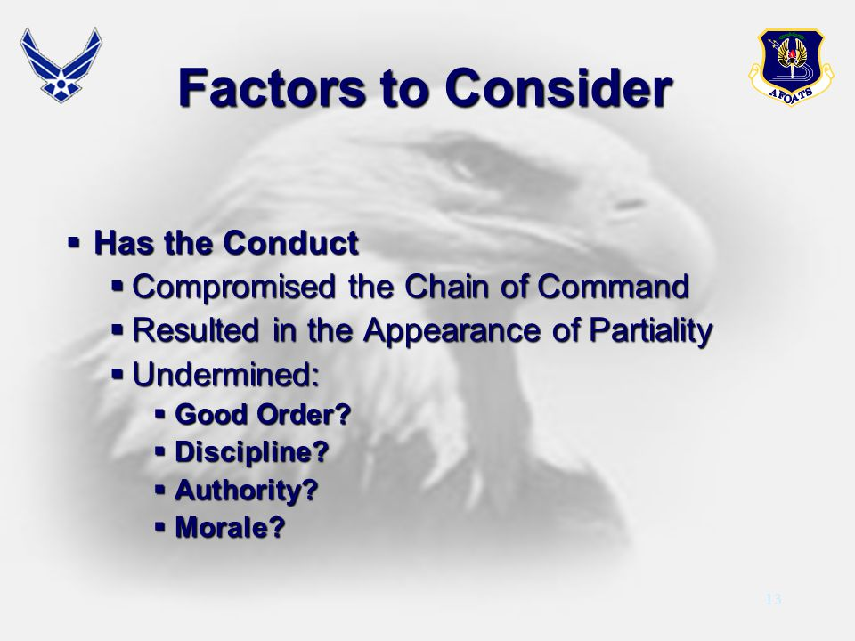 Factors to Consider Has the Conduct Compromised the Chain of Command