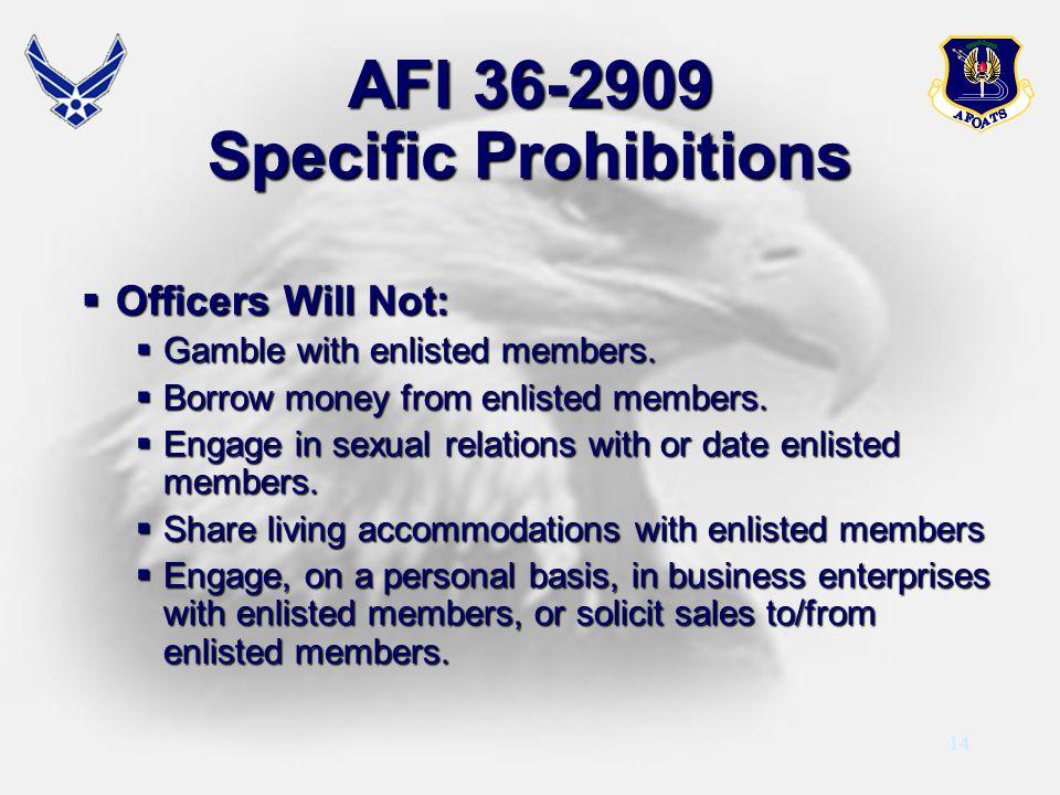 AFI 36-2909 Specific Prohibitions