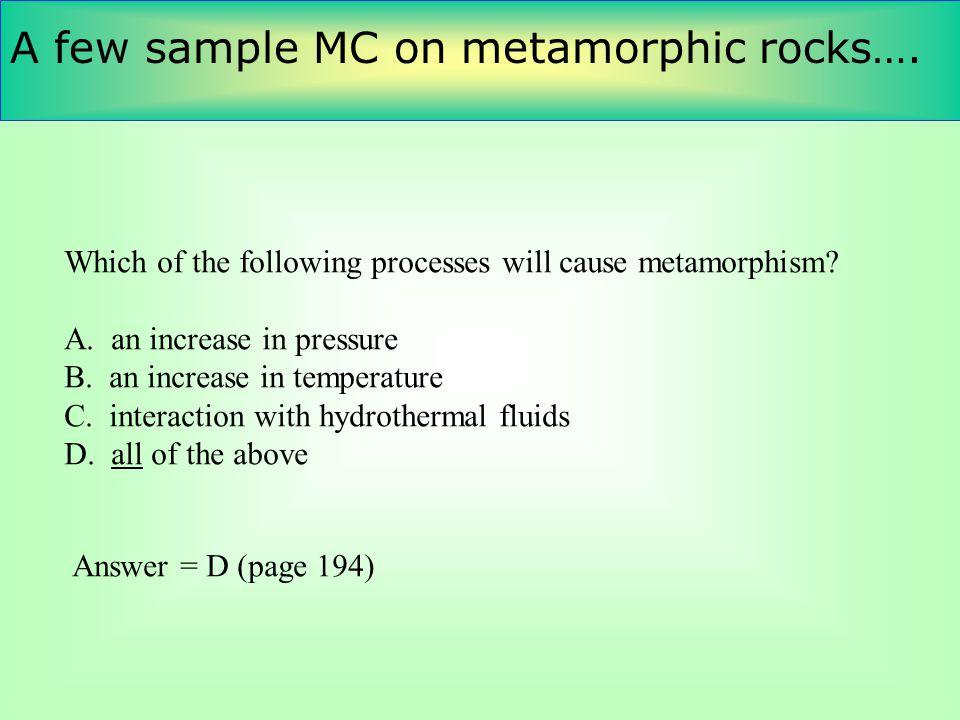 A few sample MC on metamorphic rocks….