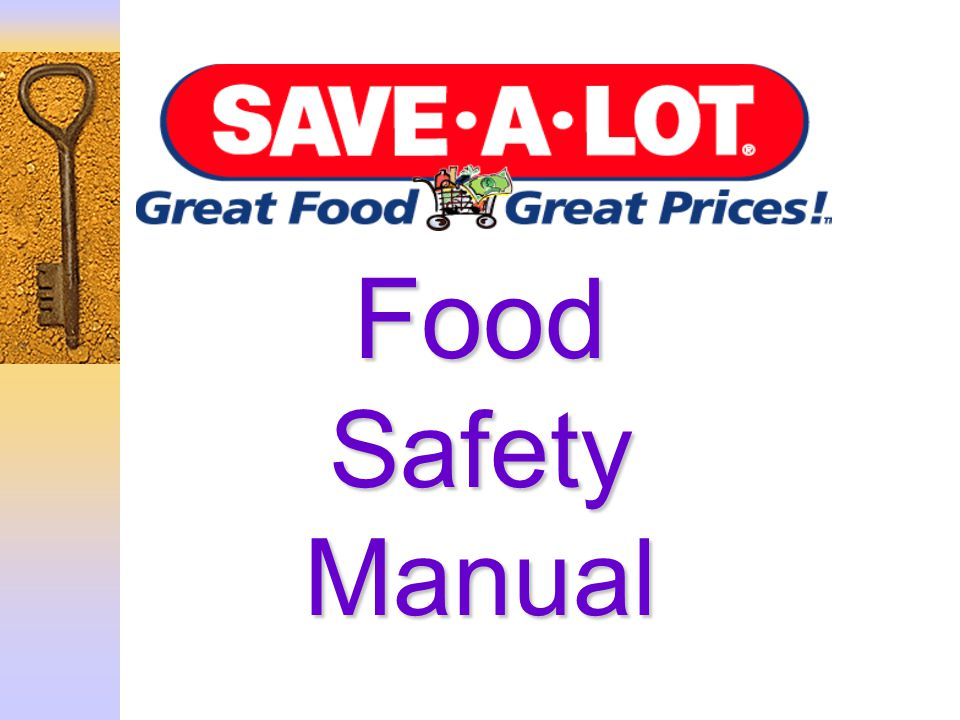 Food Safety Manual Food Safety Manual