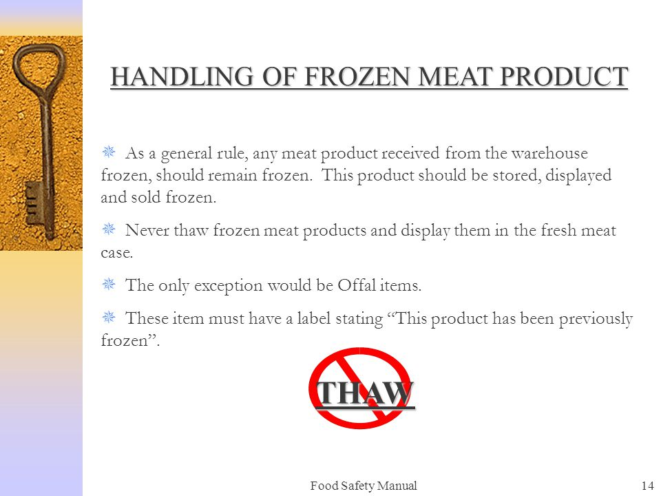 HANDLING OF FROZEN MEAT PRODUCT