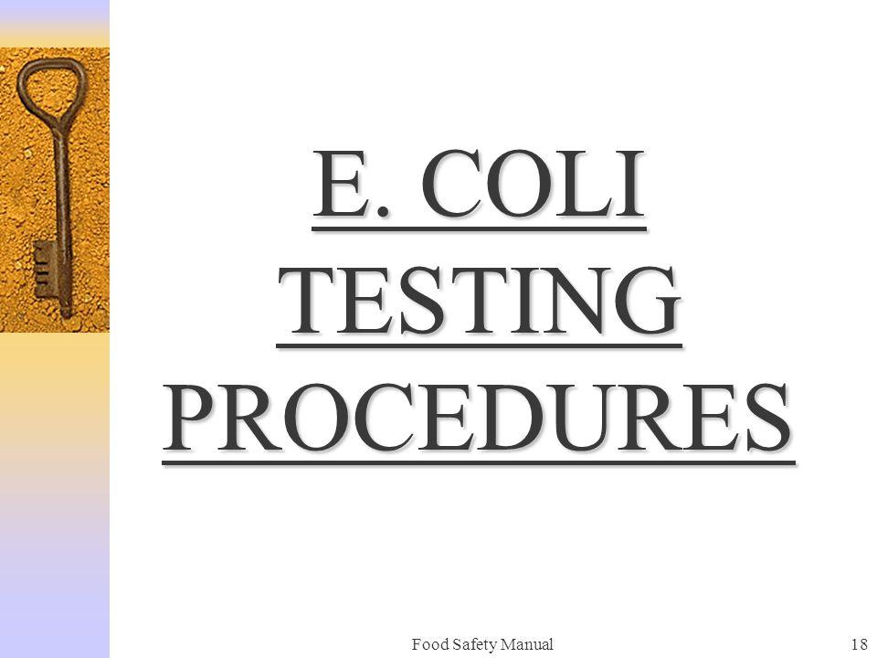 E. COLI TESTING PROCEDURES