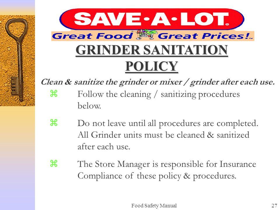 GRINDER SANITATION POLICY