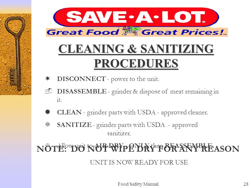CLEANING & SANITIZING PROCEDURES NOTE: DO NOT WIPE DRY FOR ANY REASON