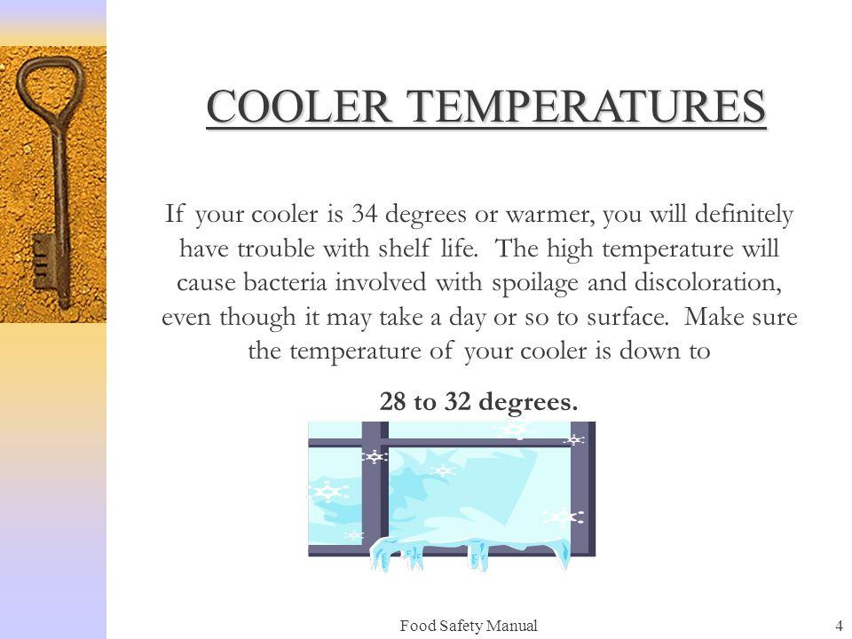 COOLER TEMPERATURES