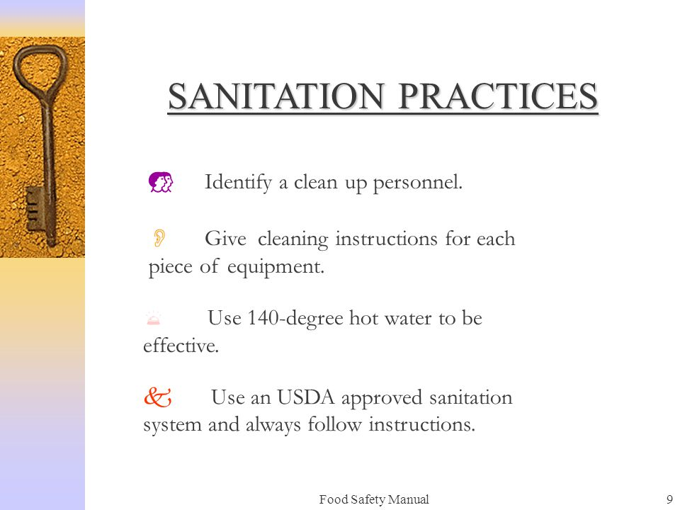 SANITATION PRACTICES Identify a clean up personnel.
