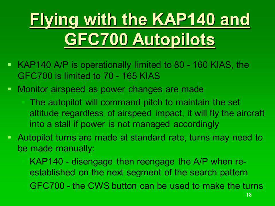 Flying with the KAP140 and GFC700 Autopilots