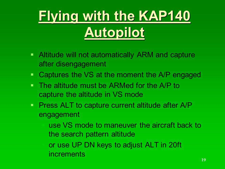 Flying with the KAP140 Autopilot