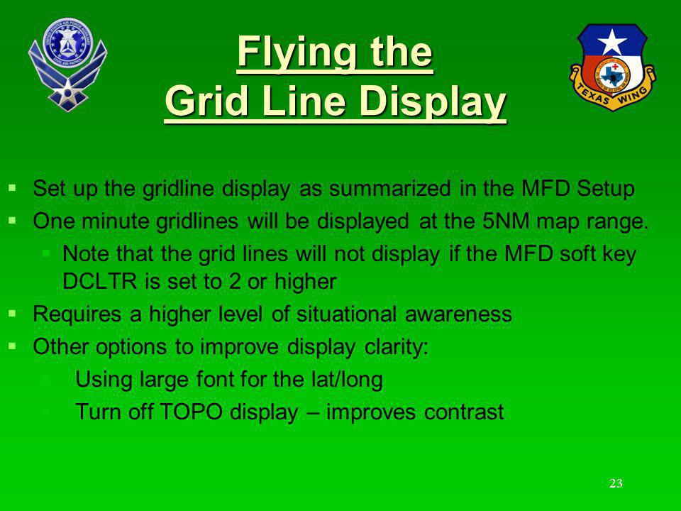 Flying the Grid Line Display