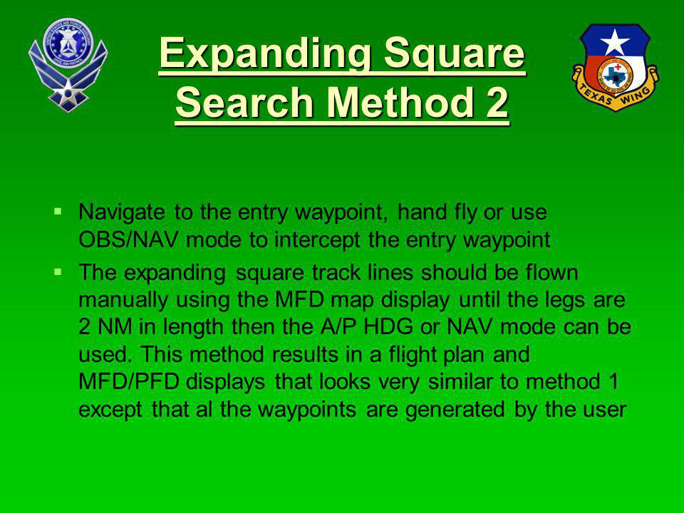 Expanding Square Search Method 2