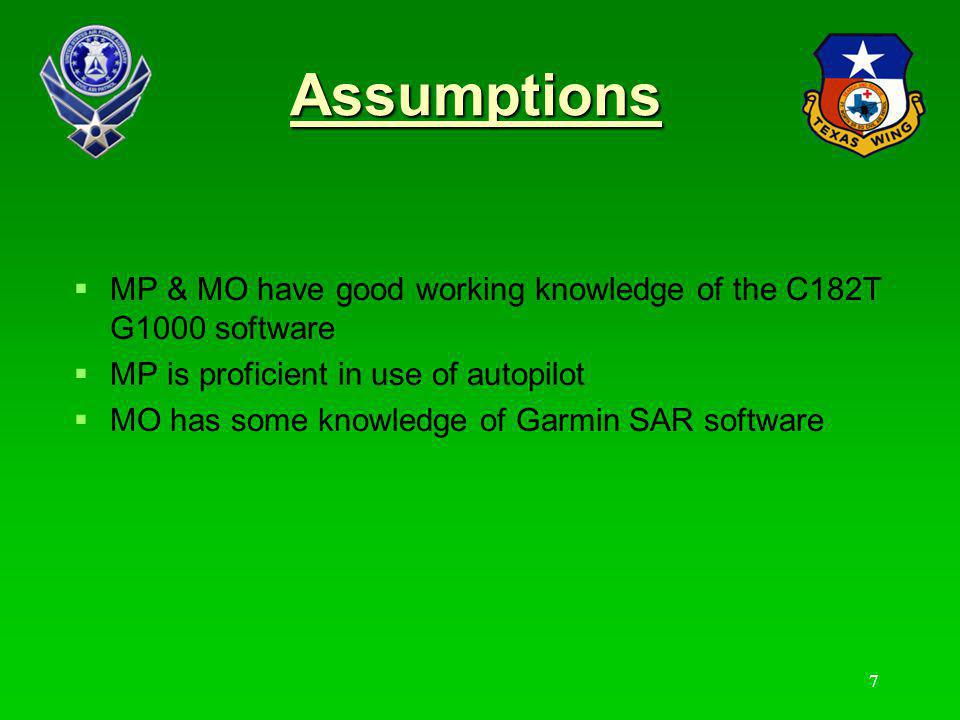 Assumptions MP & MO have good working knowledge of the C182T G1000 software. MP is proficient in use of autopilot.