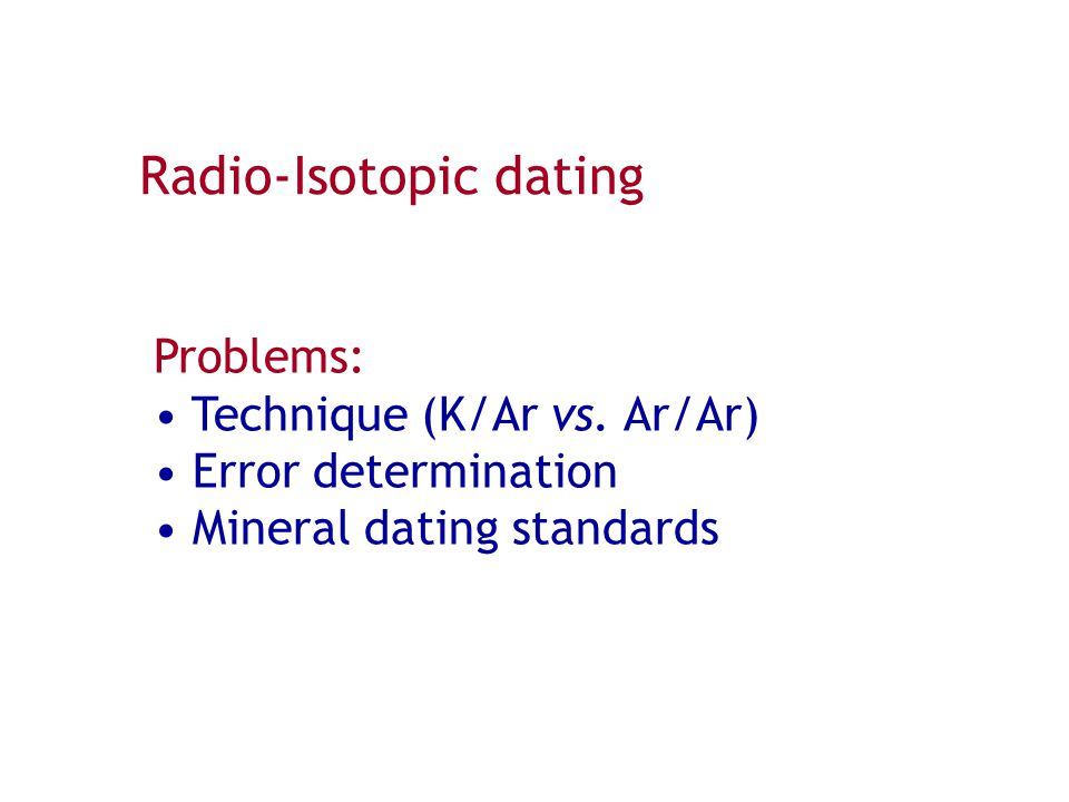 Radio-Isotopic dating
