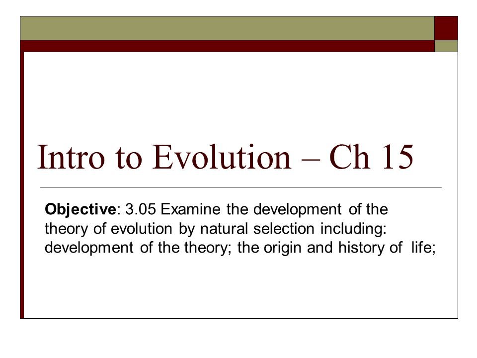 Intro to Evolution – Ch 15