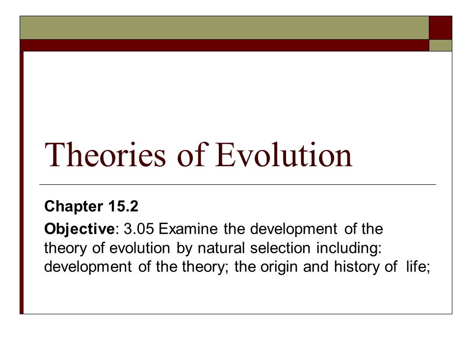 Theories of Evolution Chapter 15.2