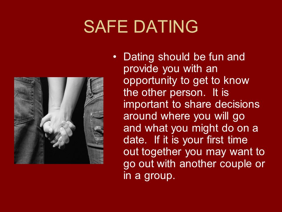 SAFE DATING
