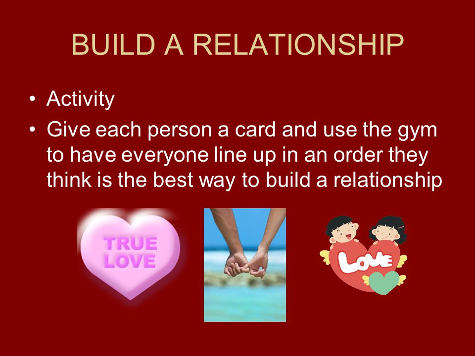 BUILD A RELATIONSHIP Activity