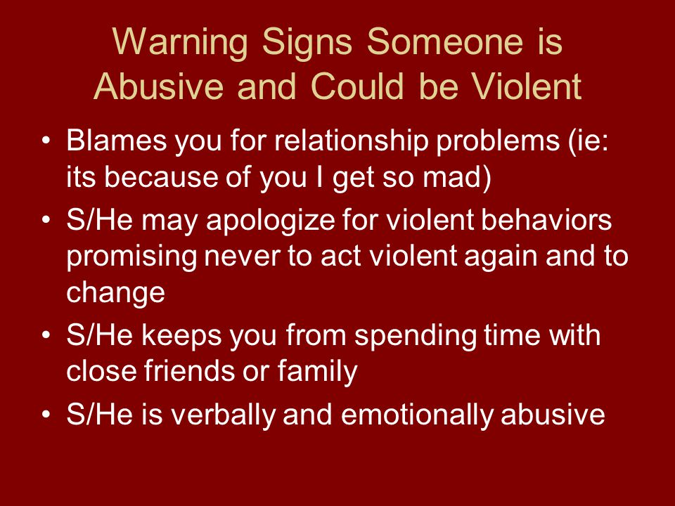 Warning Signs Someone is Abusive and Could be Violent