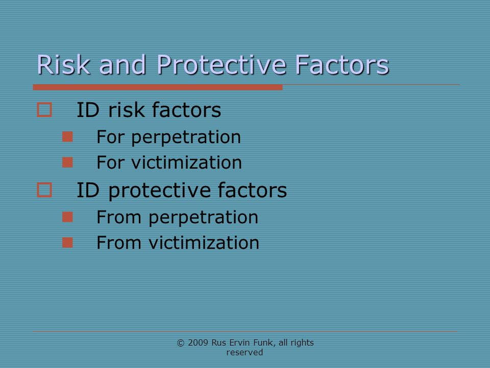 Risk and Protective Factors