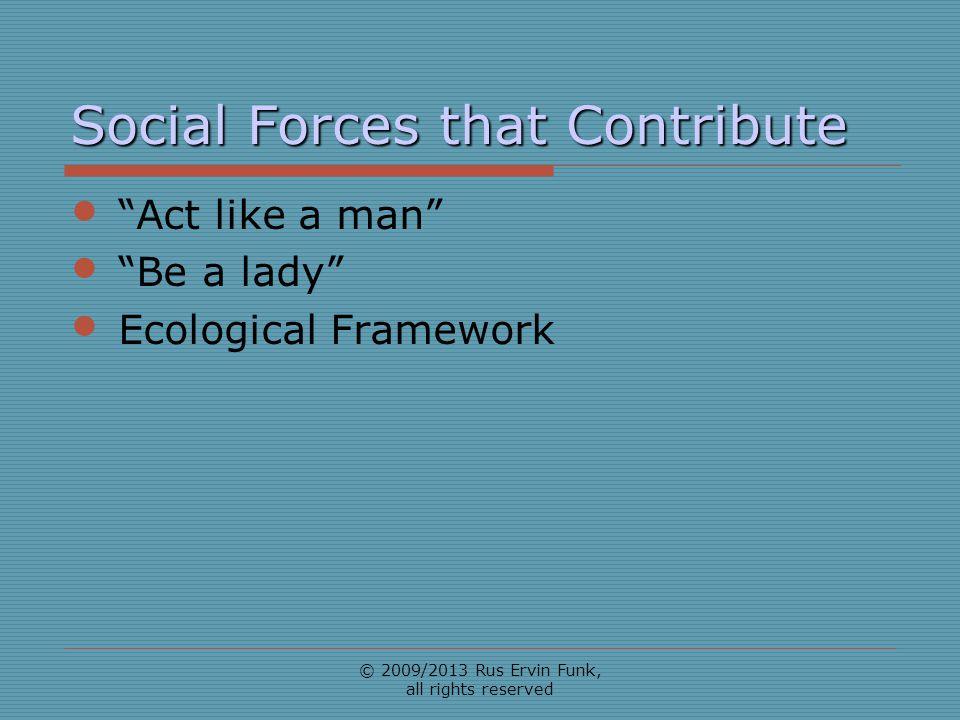 Social Forces that Contribute