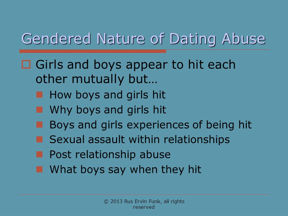Gendered Nature of Dating Abuse