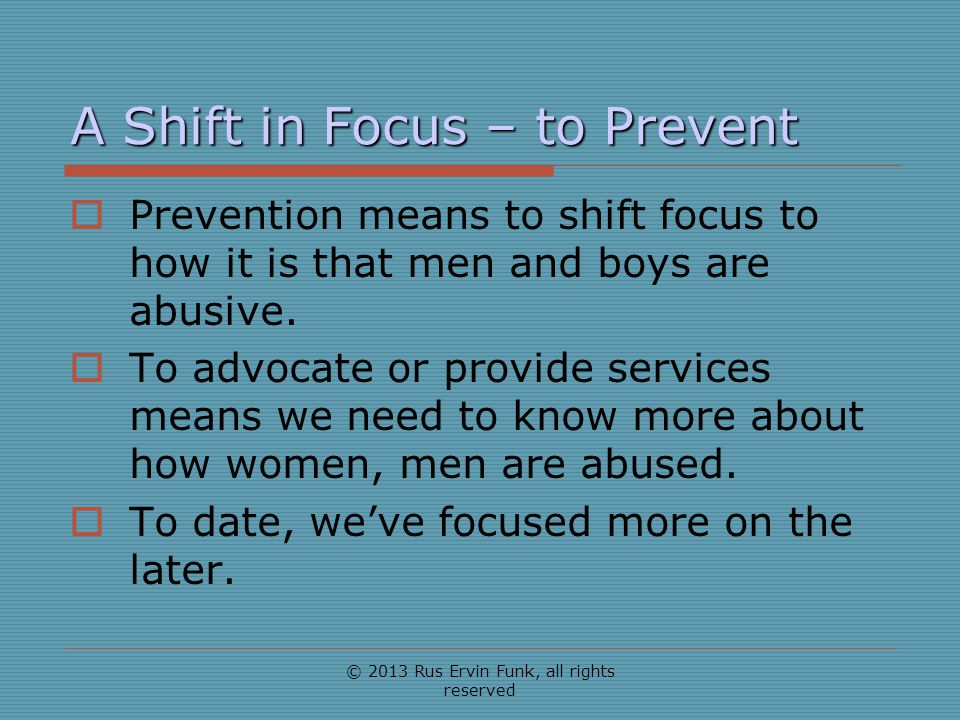 A Shift in Focus – to Prevent