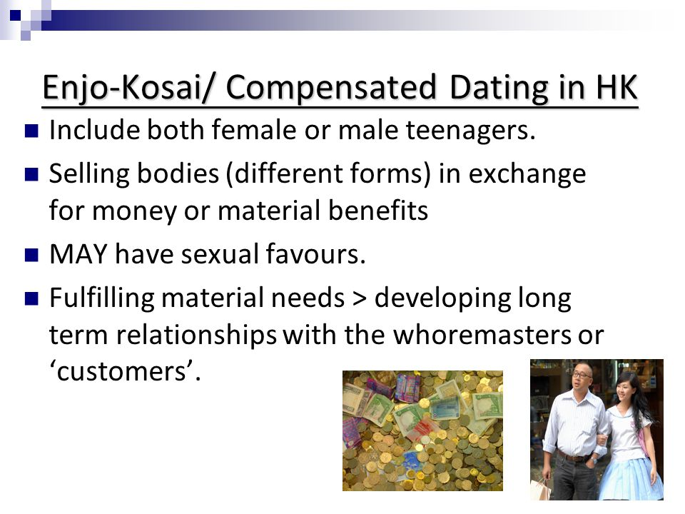 Enjo-Kosai/ Compensated Dating in HK