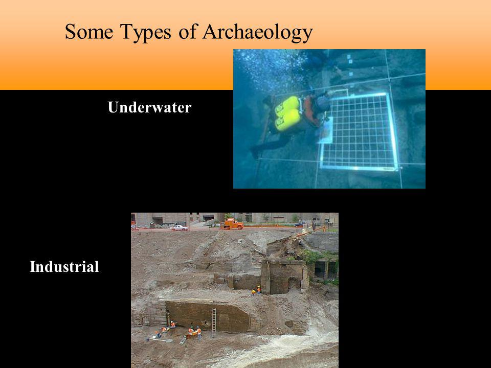 Some Types of Archaeology