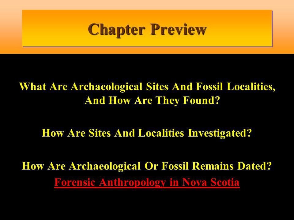 Chapter Preview What Are Archaeological Sites And Fossil Localities, And How Are They Found How Are Sites And Localities Investigated