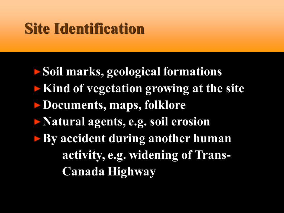 Site Identification Soil marks, geological formations