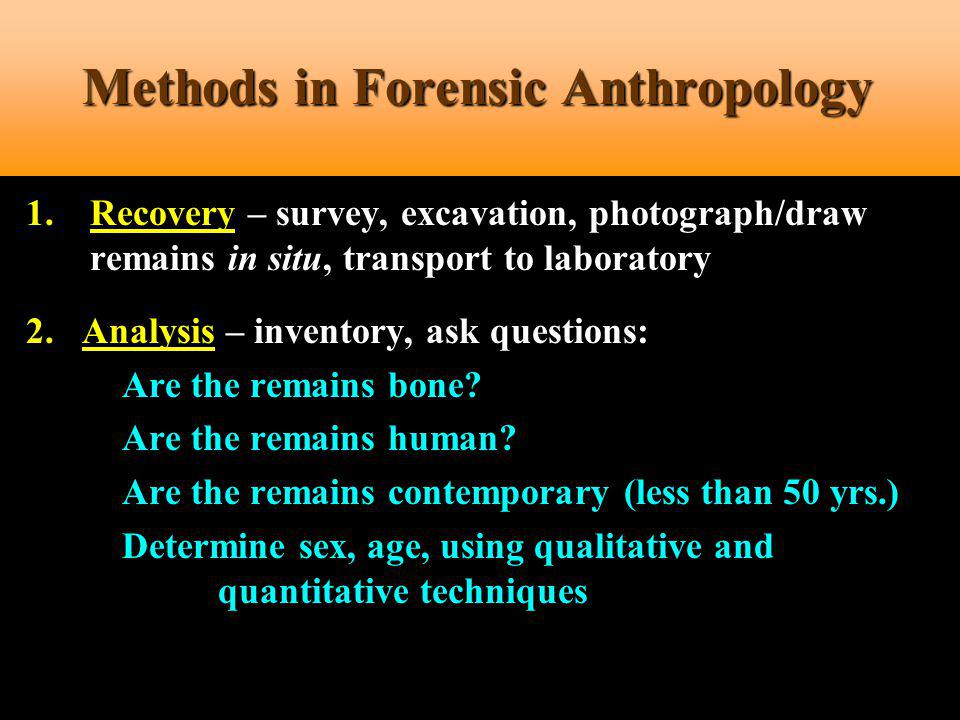 Methods in Forensic Anthropology