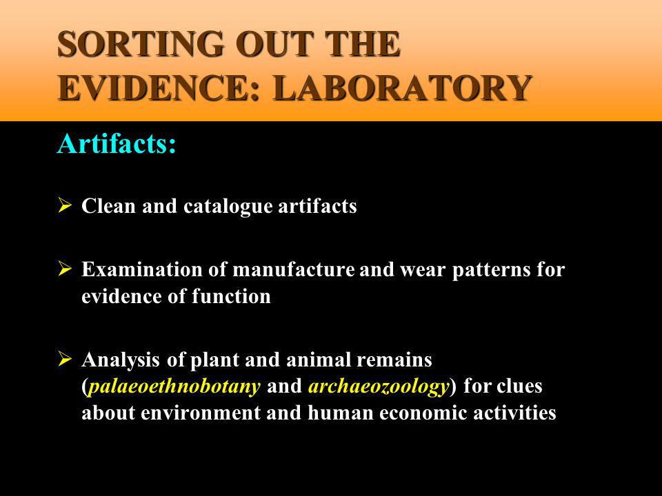 SORTING OUT THE EVIDENCE: LABORATORY