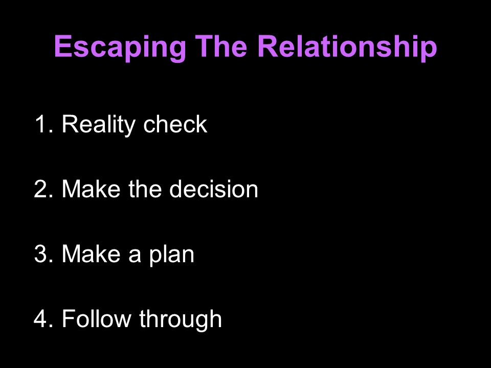 Escaping The Relationship