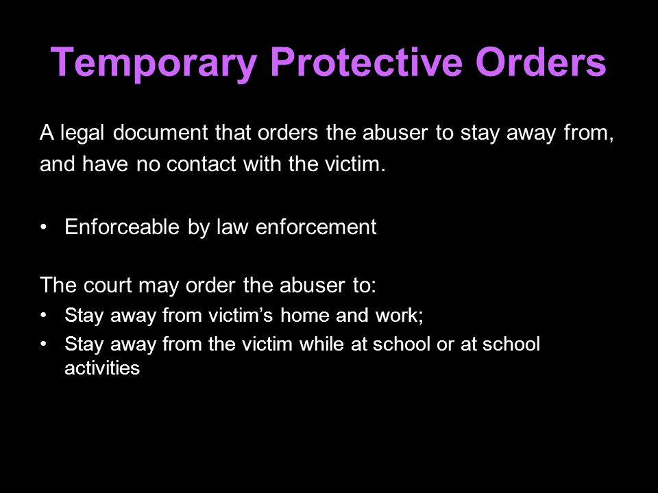 Temporary Protective Orders