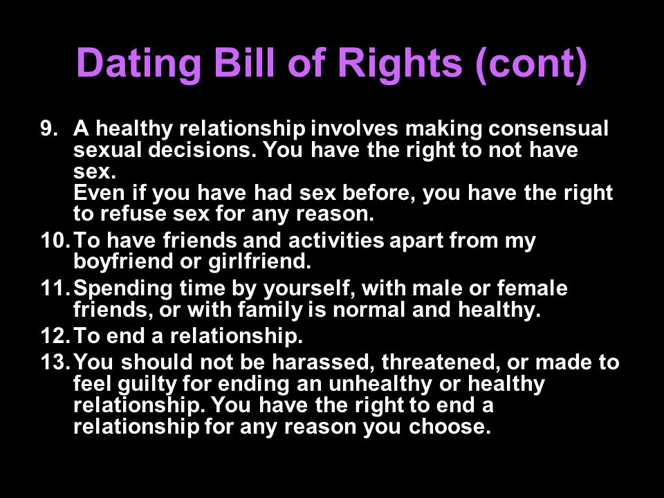 Dating Bill of Rights (cont)