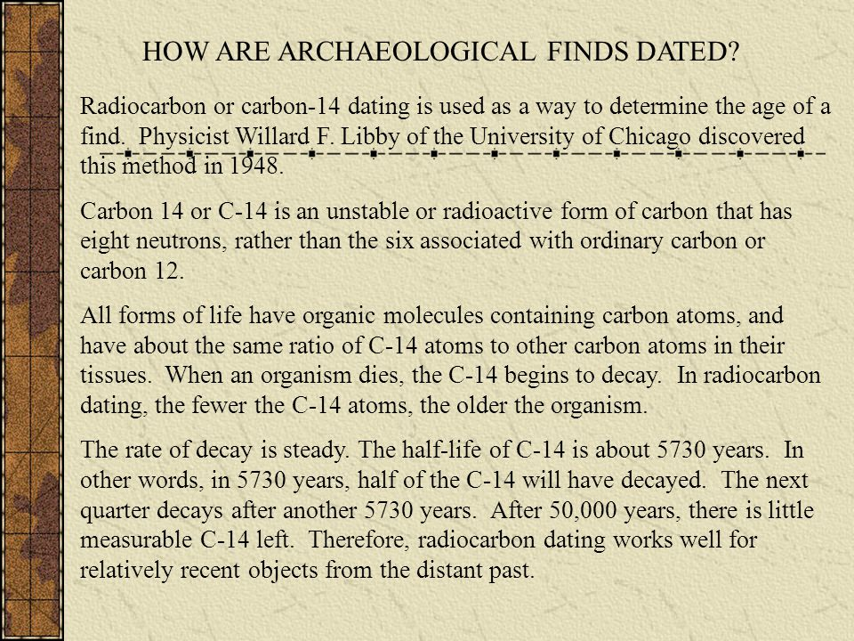 HOW ARE ARCHAEOLOGICAL FINDS DATED