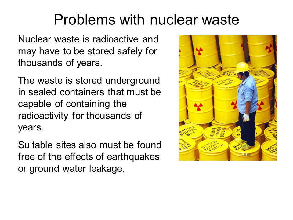 Problems with nuclear waste