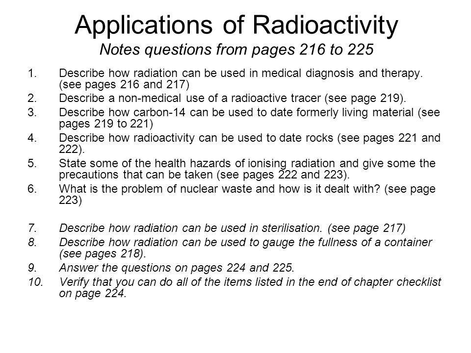 Applications of Radioactivity Notes questions from pages 216 to 225