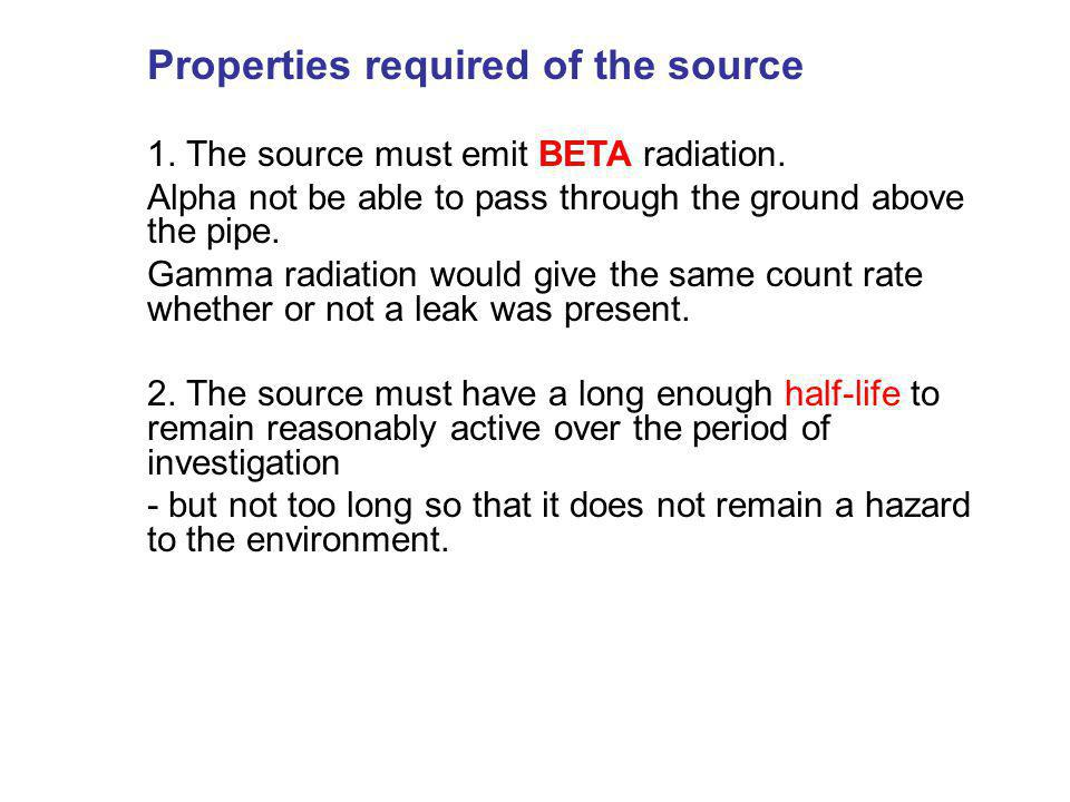 Properties required of the source
