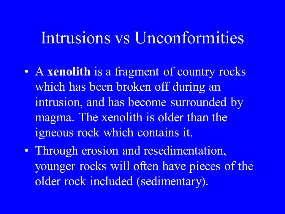 Intrusions vs Unconformities