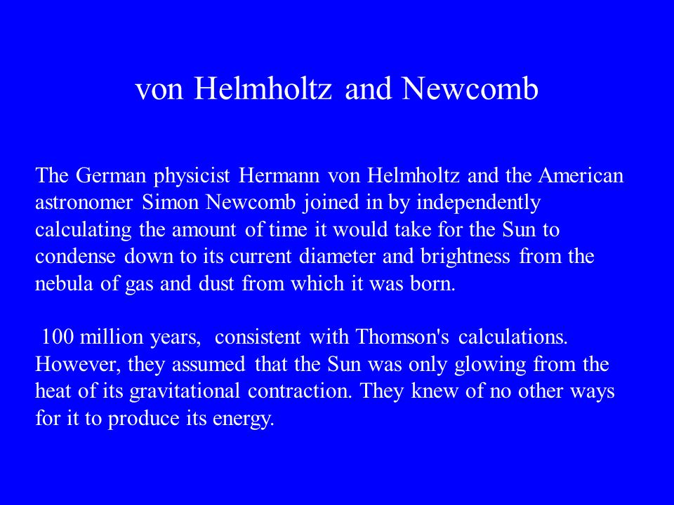von Helmholtz and Newcomb