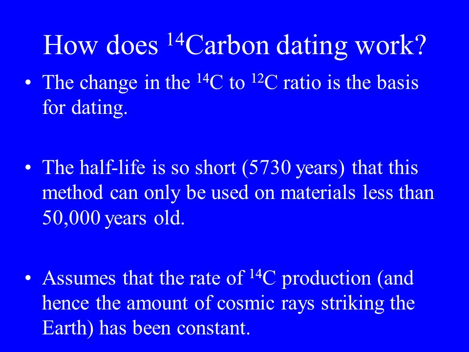 How does 14Carbon dating work