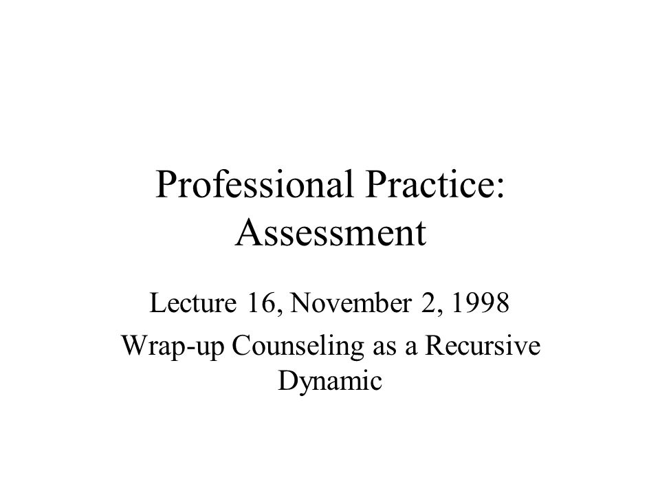 Professional Practice: Assessment